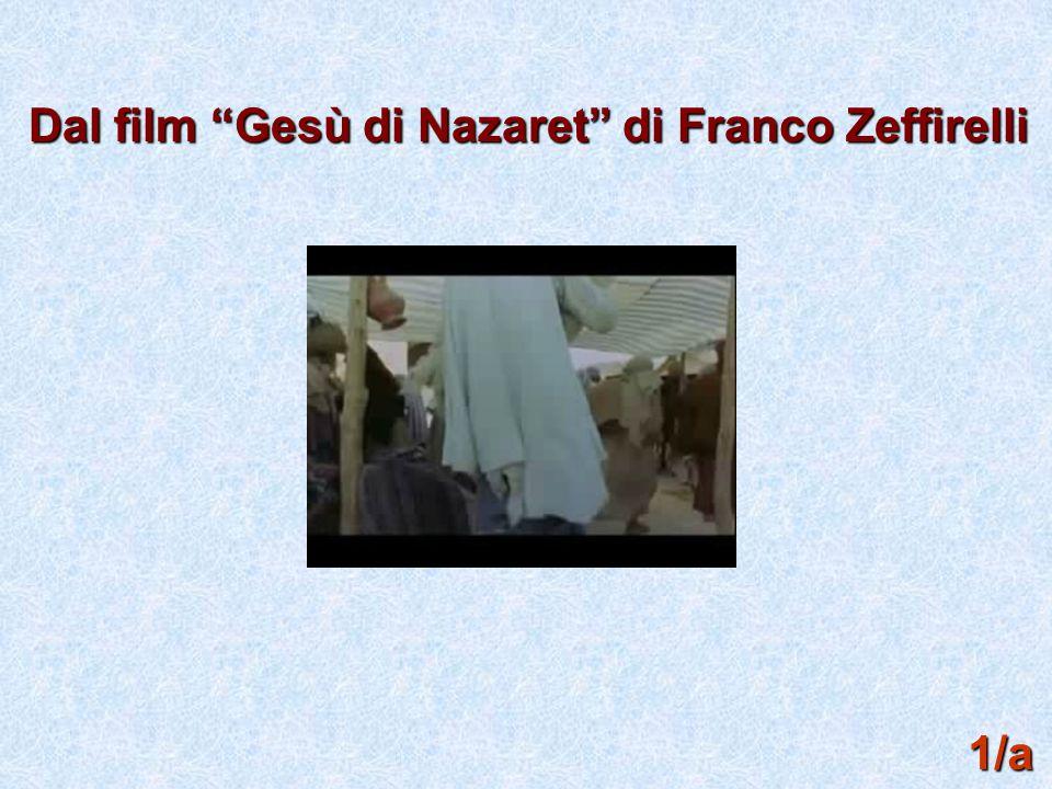 """Dal film """"Gesù di Nazaret"""" di Franco Zeffirelli 1/a"""