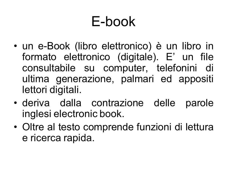 E-book un e-Book (libro elettronico) è un libro in formato elettronico (digitale).