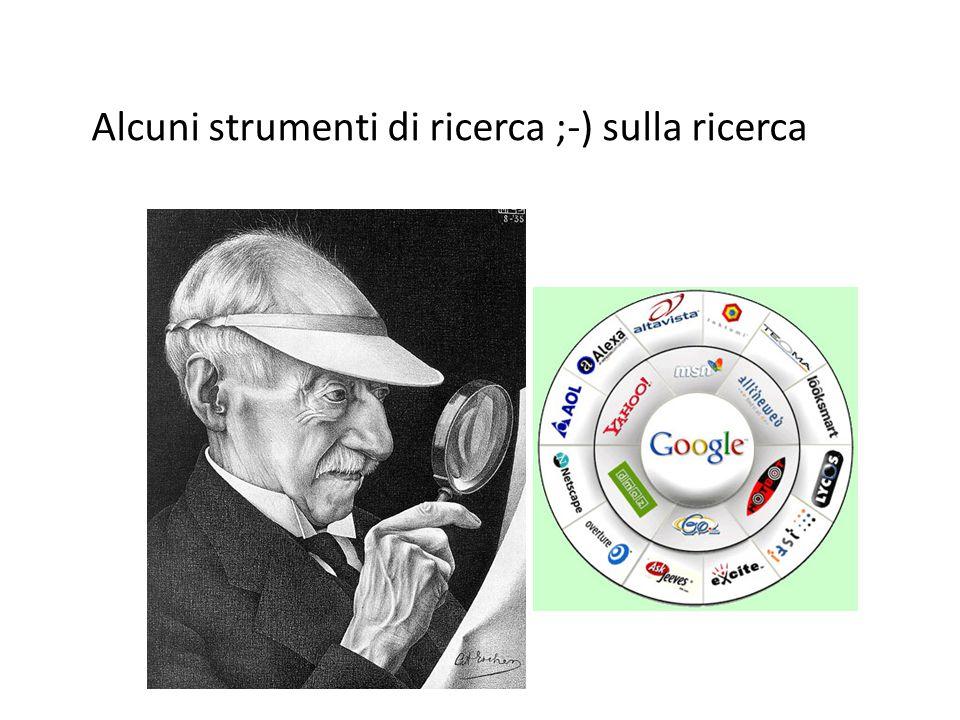Alcuni strumenti di ricerca ;-) sulla ricerca