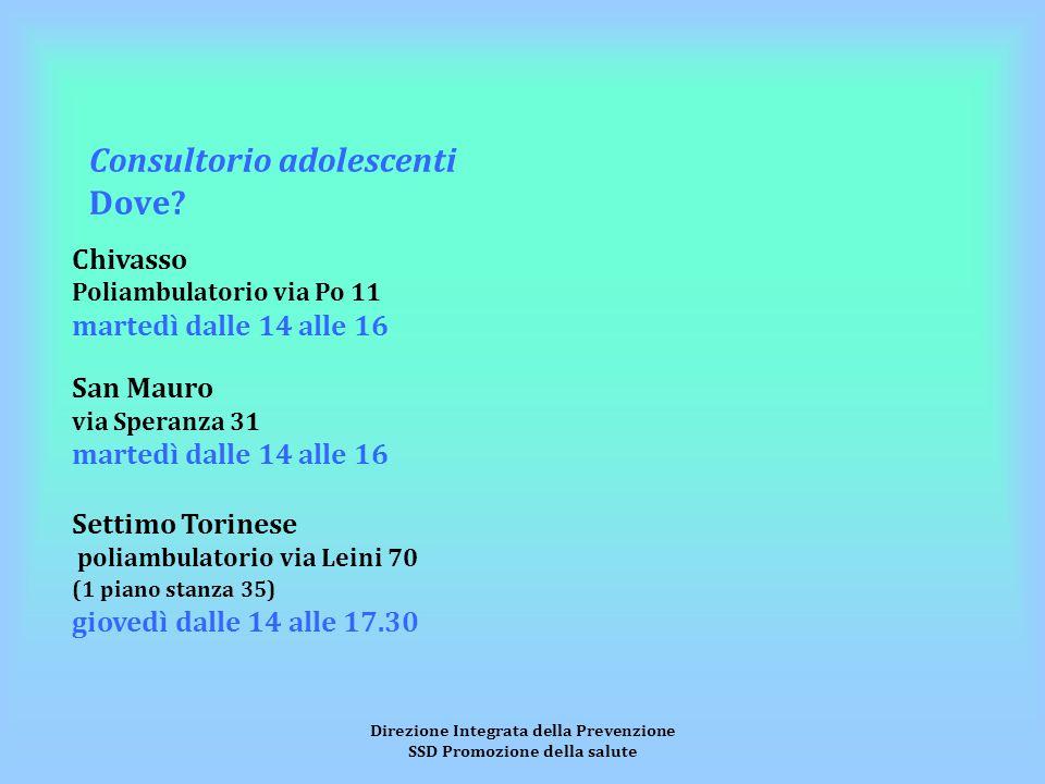 Direzione Integrata della Prevenzione SSD Promozione della salute Consultorio adolescenti Dove.