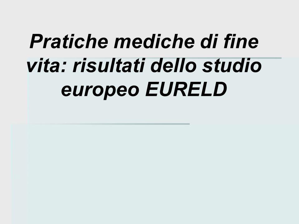 Pratiche mediche di fine vita: risultati dello studio europeo EURELD