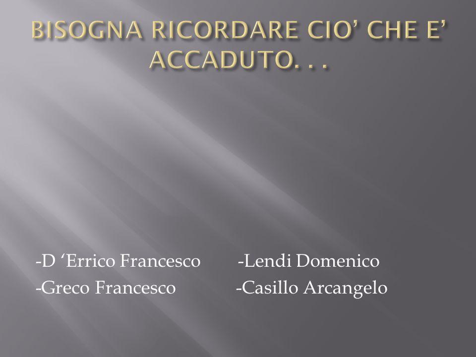 -D 'Errico Francesco -Lendi Domenico -Greco Francesco -Casillo Arcangelo