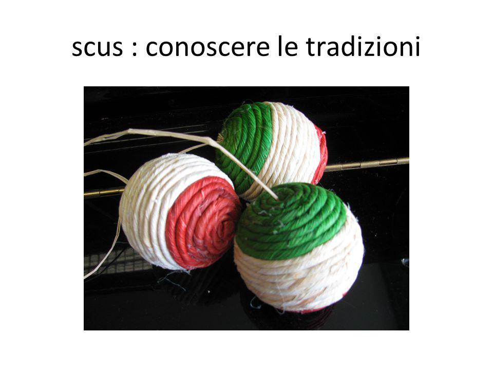 scus : conoscere le tradizioni