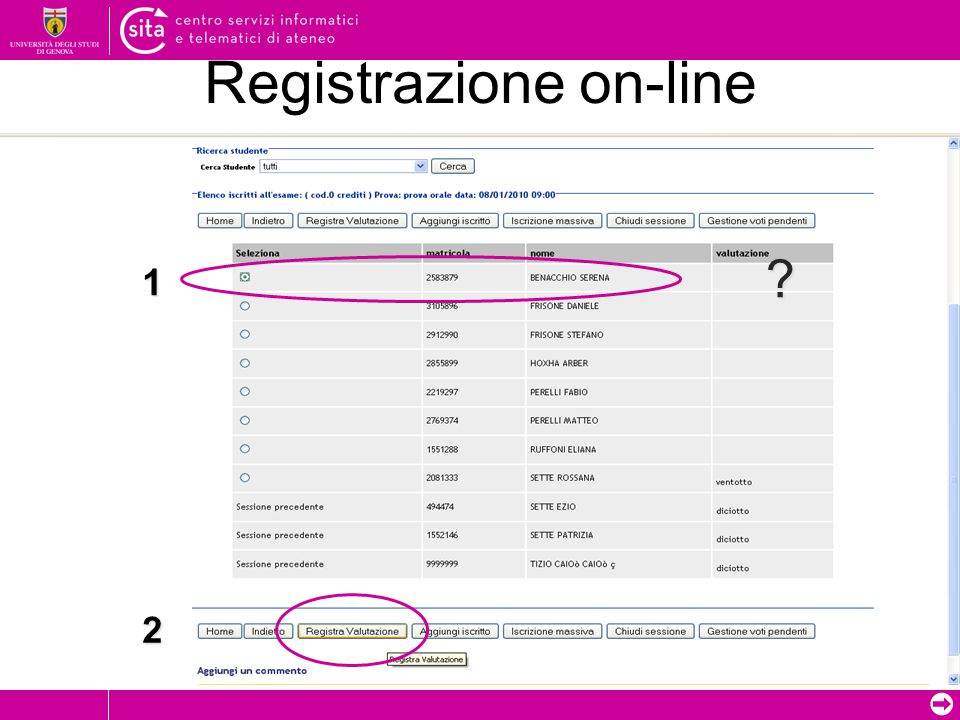 ➲ Registrazione on-line ? 1 2