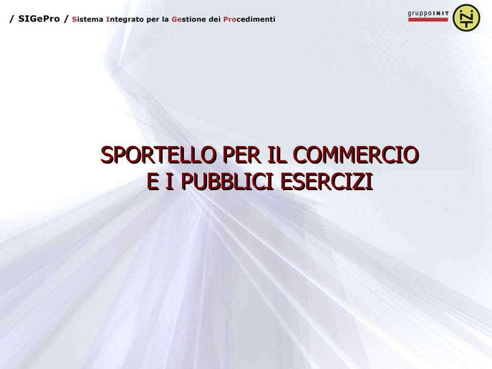 SPORTELLO PER IL COMMERCIO E I PUBBLICI ESERCIZI