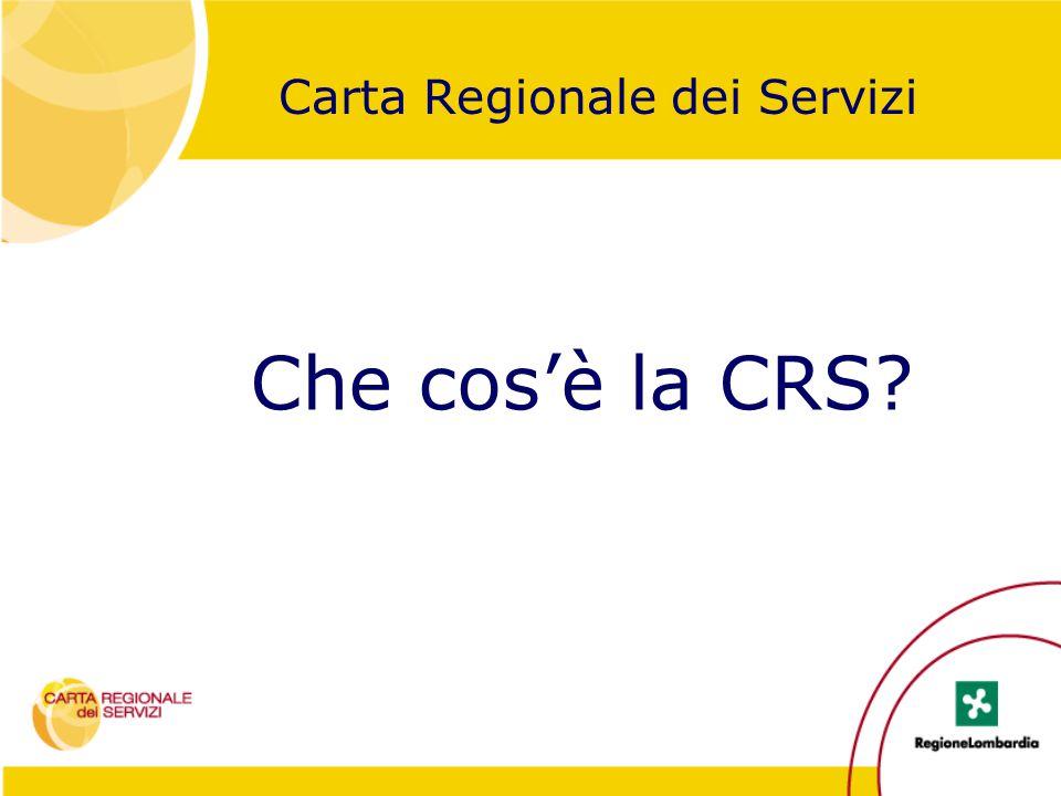 Che cos'è la CRS? Carta Regionale dei Servizi