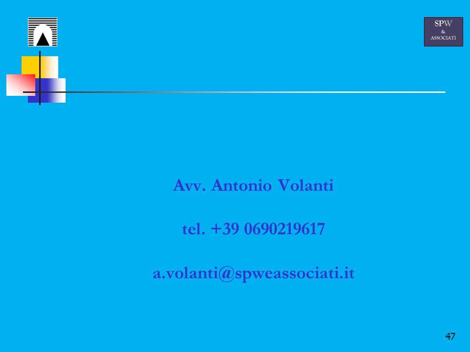 47 Avv. Antonio Volanti tel. +39 0690219617 a.volanti@spweassociati.it