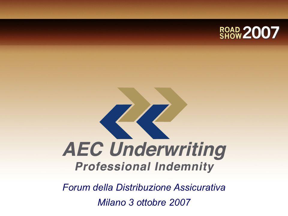 Forum della Distribuzione Assicurativa Milano 3 ottobre 2007