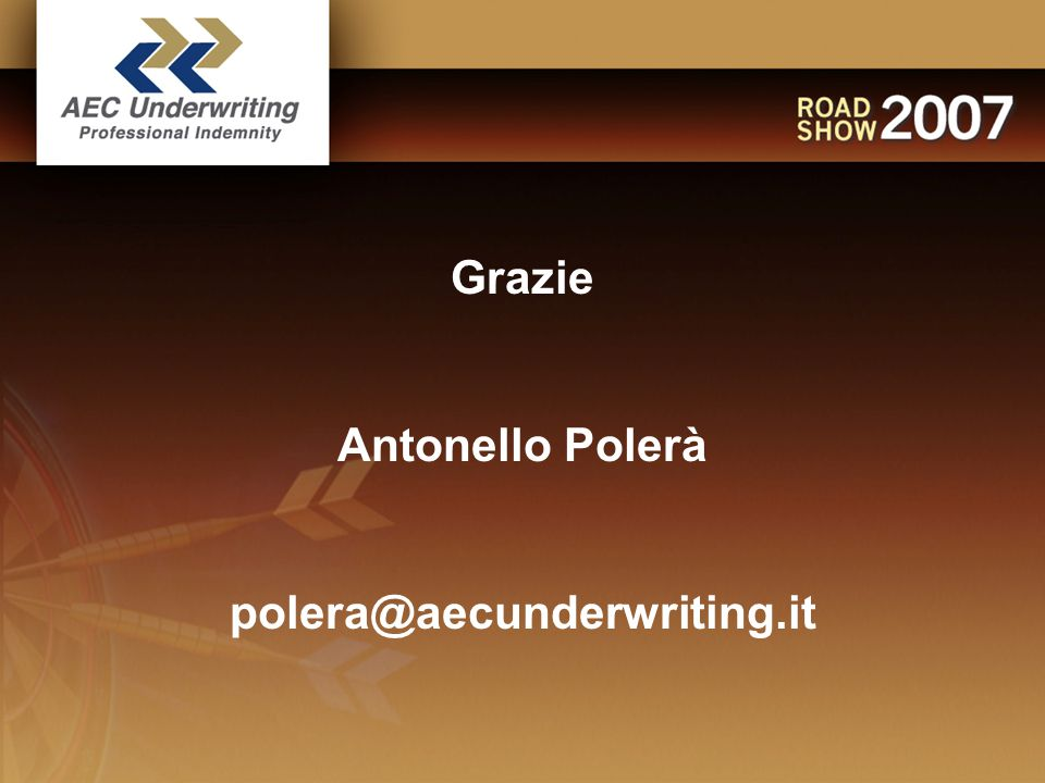 Grazie Antonello Polerà polera@aecunderwriting.it