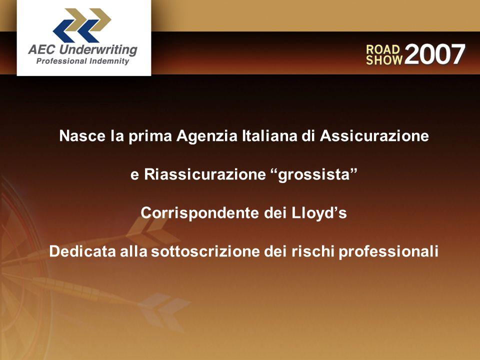 Nasce la prima Agenzia Italiana di Assicurazione e Riassicurazione grossista Corrispondente dei Lloyd's Dedicata alla sottoscrizione dei rischi professionali