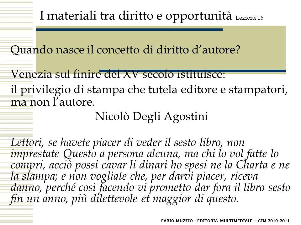 I materiali tra diritto e opportunità Lezione 16 I materiali di un D.V.D.