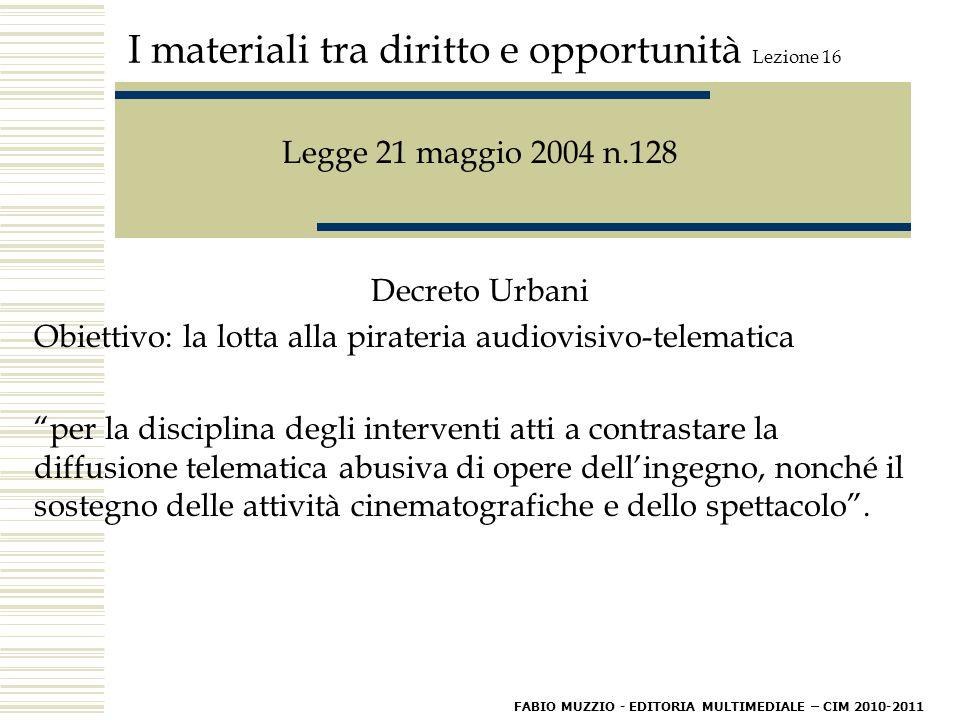 I materiali tra diritto e opportunità Lezione 16.Campioni del Mondo!!.