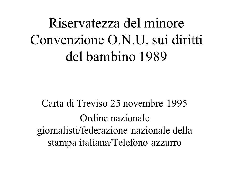Riservatezza del minore Convenzione O.N.U.