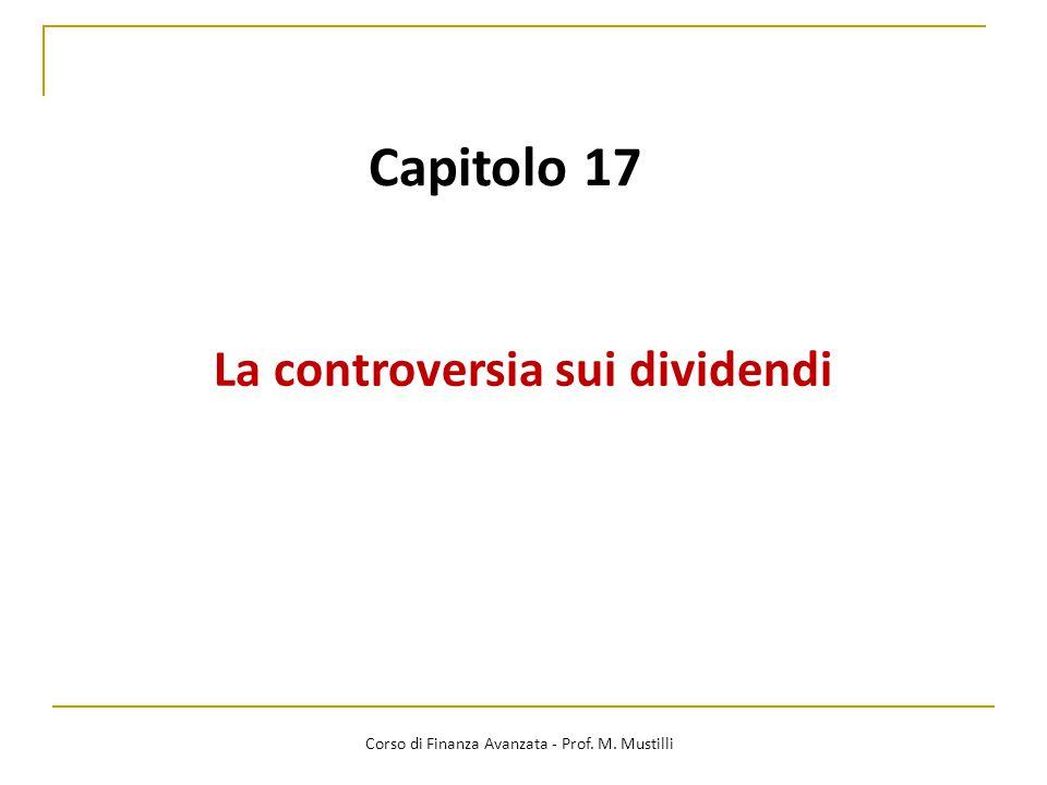 12 La controversia sui dividendi Corso di Finanza Avanzata - Prof.