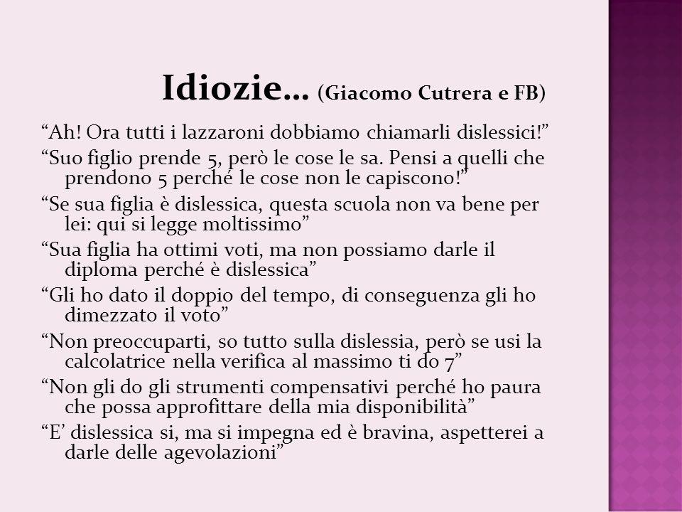 Idiozie… (Giacomo Cutrera e FB) Ah.