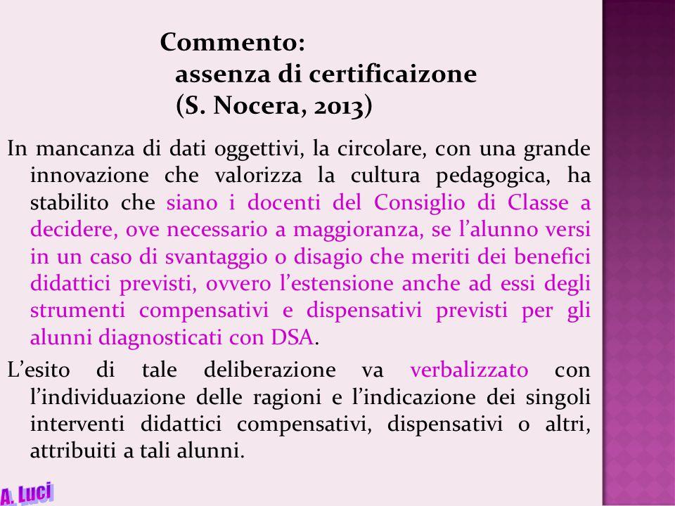 Commento: assenza di certificaizone (S.