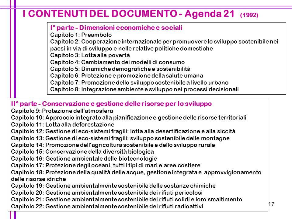 17 II° parte - Conservazione e gestione delle risorse per lo sviluppo Capitolo 9: Protezione dell'atmosfera Capitolo 10: Approccio integrato alla pian