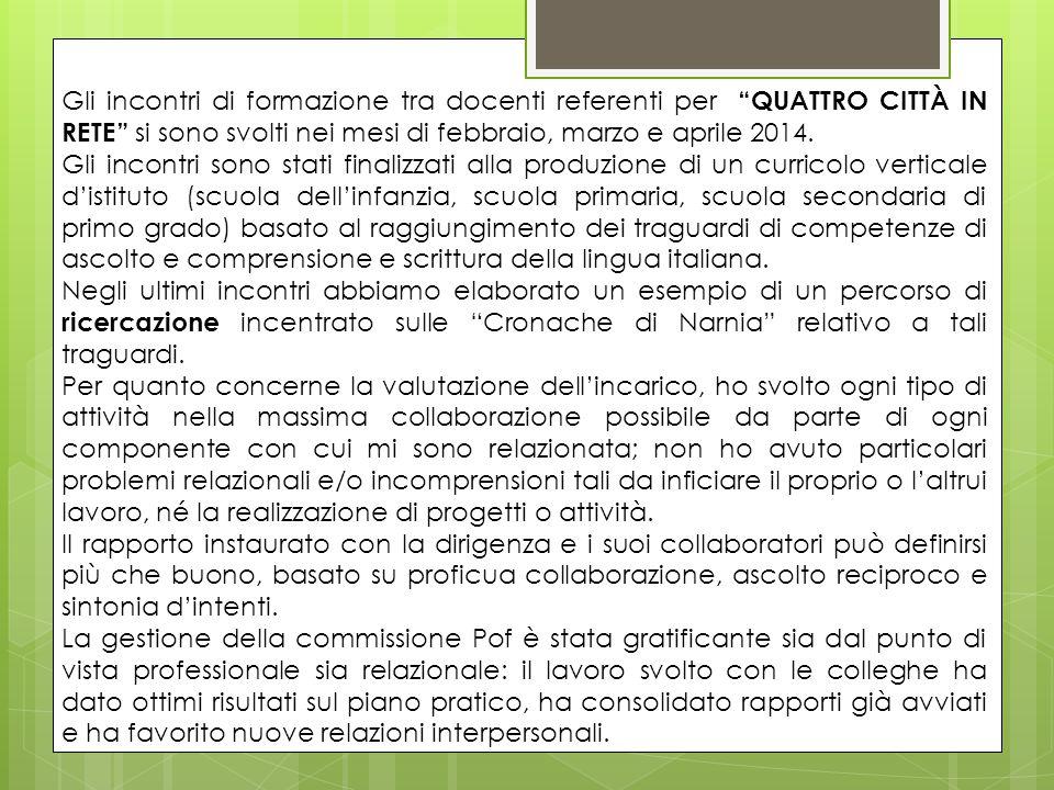 Gli incontri di formazione tra docenti referenti per QUATTRO CITTÀ IN RETE si sono svolti nei mesi di febbraio, marzo e aprile 2014.
