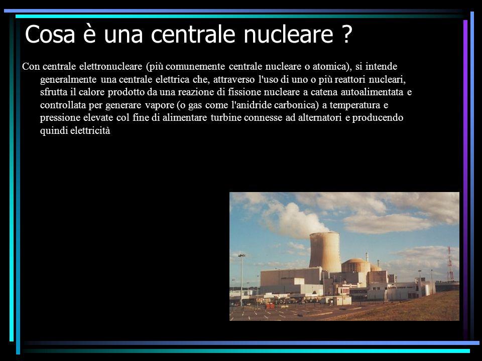 Cosa è una centrale nucleare ? Con centrale elettronucleare (più comunemente centrale nucleare o atomica), si intende generalmente una centrale elettr