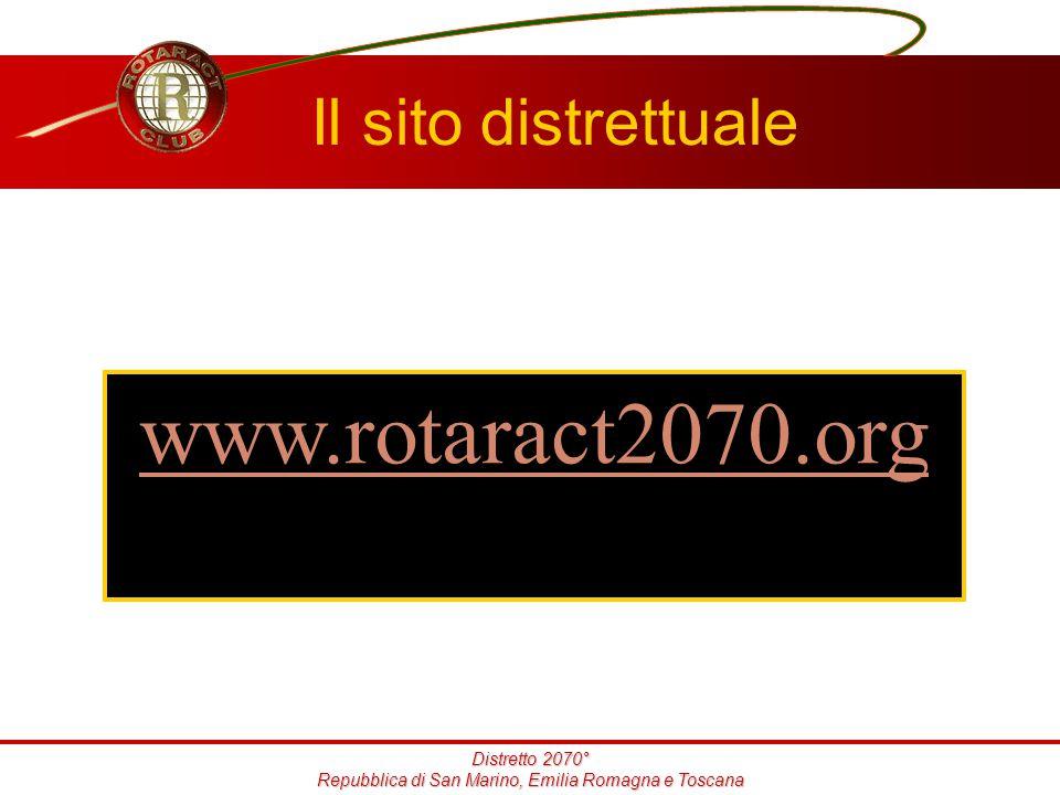 Distretto 2070° Repubblica di San Marino, Emilia Romagna e Toscana Il sito distrettuale www.rotaract2070.org