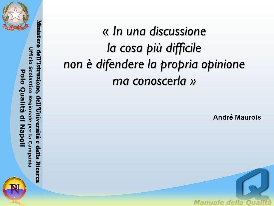 « In una discussione la cosa più difficile non è difendere la propria opinione ma conoscerla » André Maurois