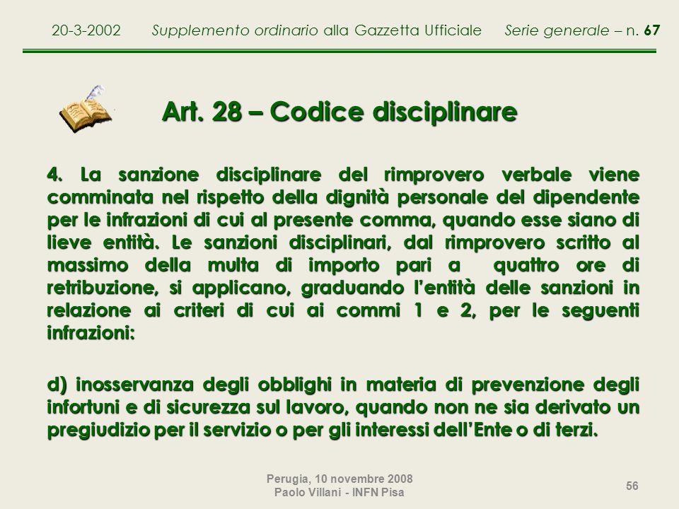 Perugia, 10 novembre 2008 Paolo Villani - INFN Pisa 56 Art.