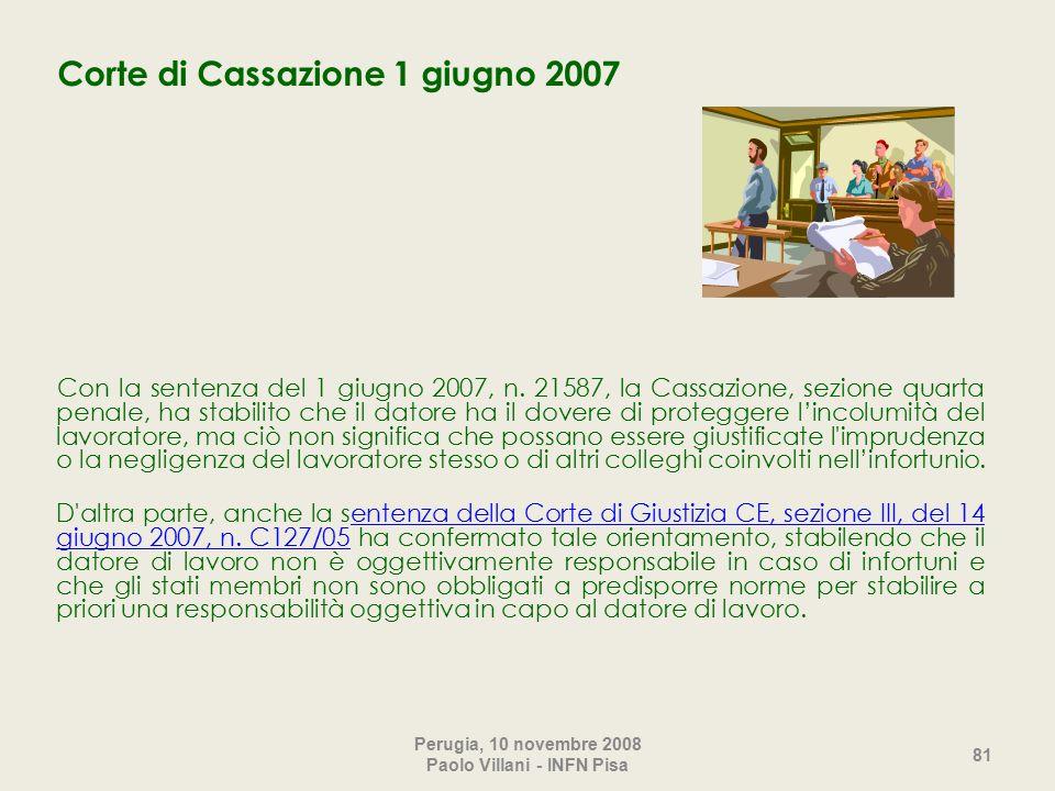 Corte di Cassazione 1 giugno 2007 Con la sentenza del 1 giugno 2007, n.