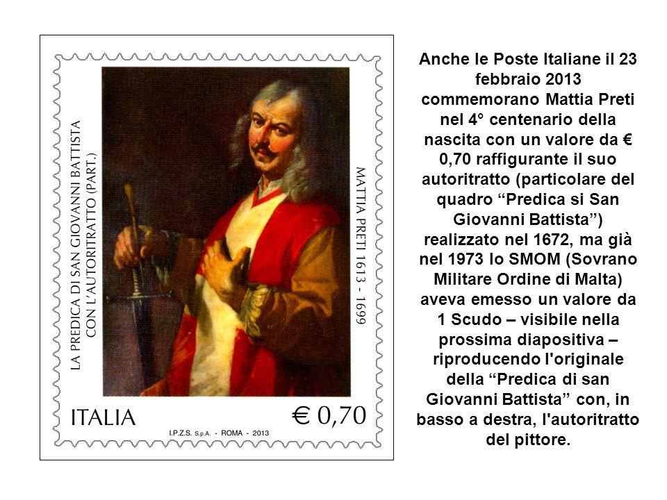 il pittore Mattia Preti (Taverna, 24 febbraio 1613 - La Valletta (Malta), 3 gennaio 1699) detto il Cavalier Calabrese perché nato a Taverna in provincia di Catanzaro (Calabria), nominato cavaliere di Malta da papa Urbano VIII e gran spadaccino che lo portò in prigione per i duelli ingaggiati con i suoi detrattori.