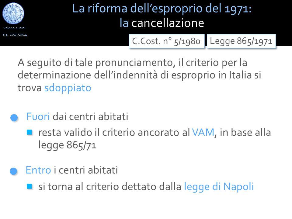 valerio cutini a.a. 2013-2014 A seguito di tale pronunciamento, il criterio per la determinazione dell'indennità di esproprio in Italia si trova sdopp