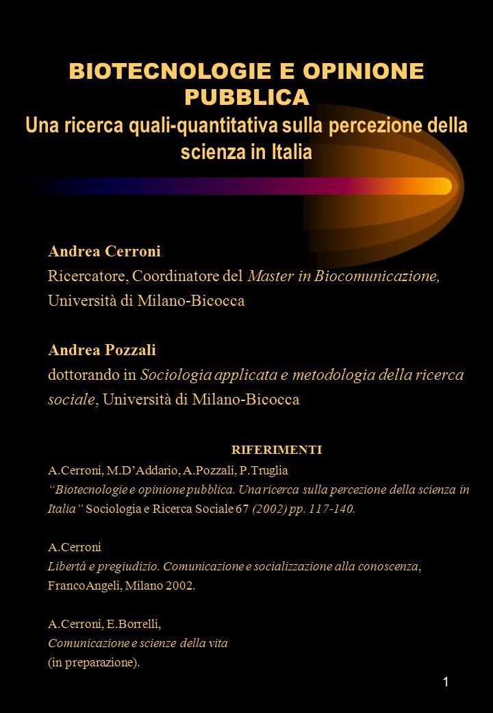 1 Andrea Cerroni Ricercatore, Coordinatore del Master in Biocomunicazione, Università di Milano-Bicocca Andrea Pozzali dottorando in Sociologia applic
