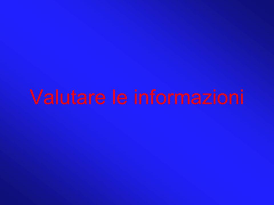 Valutare le informazioni