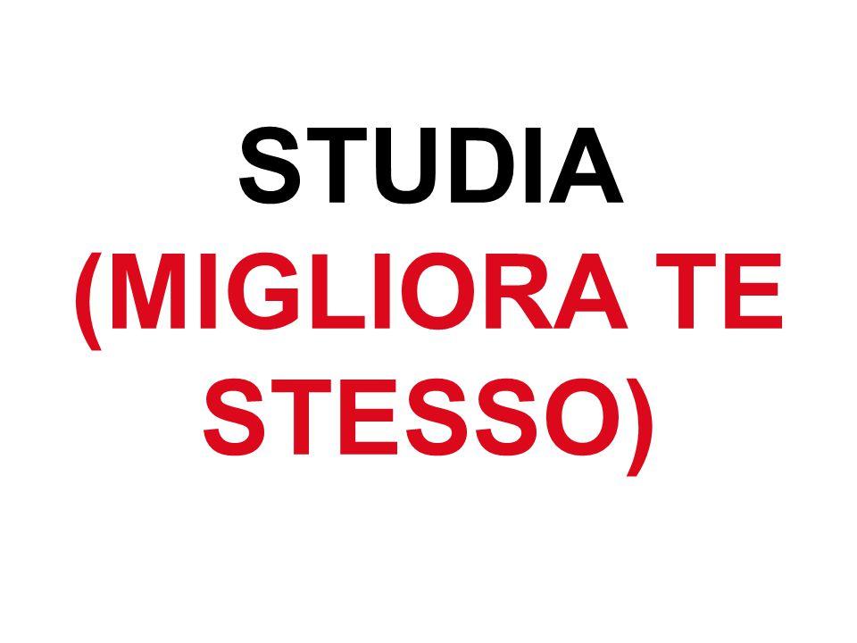 62 STUDIA (MIGLIORA TE STESSO)