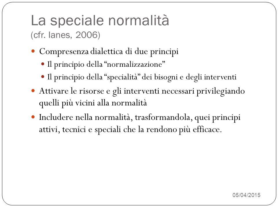 05/04/2015 26 La speciale normalità (cfr.