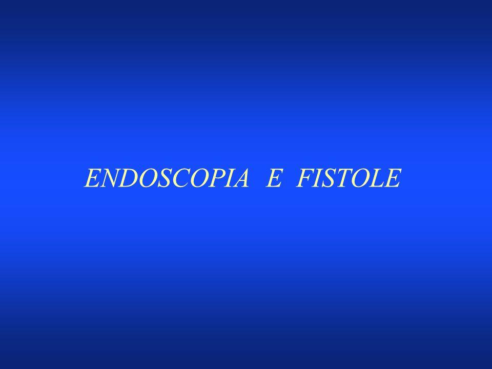 ENDOSCOPIA E FISTOLE