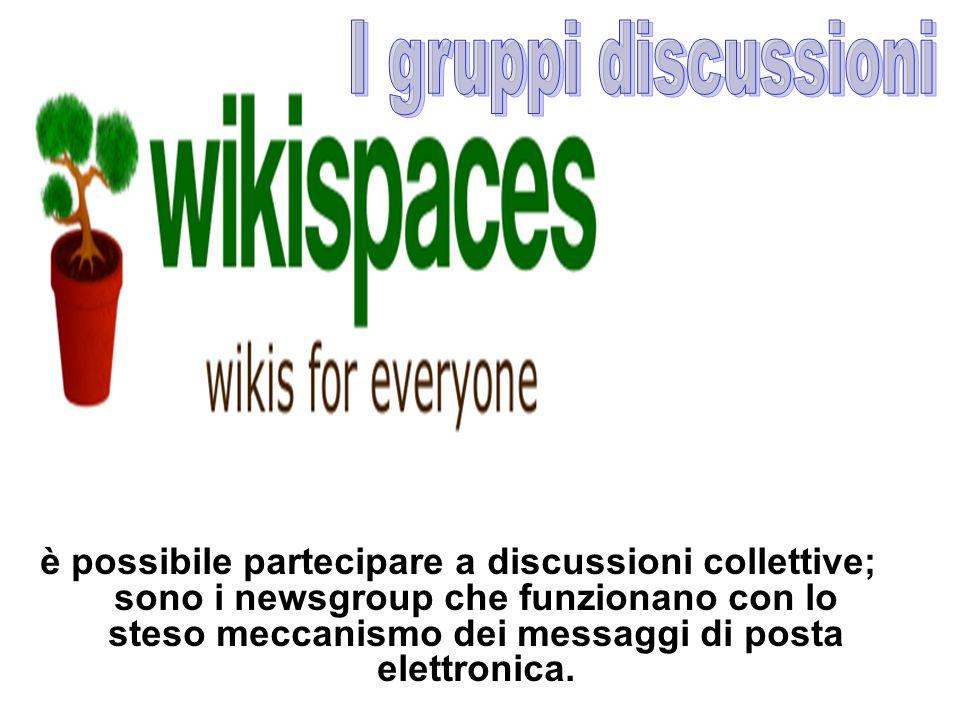 è possibile partecipare a discussioni collettive; sono i newsgroup che funzionano con lo steso meccanismo dei messaggi di posta elettronica.
