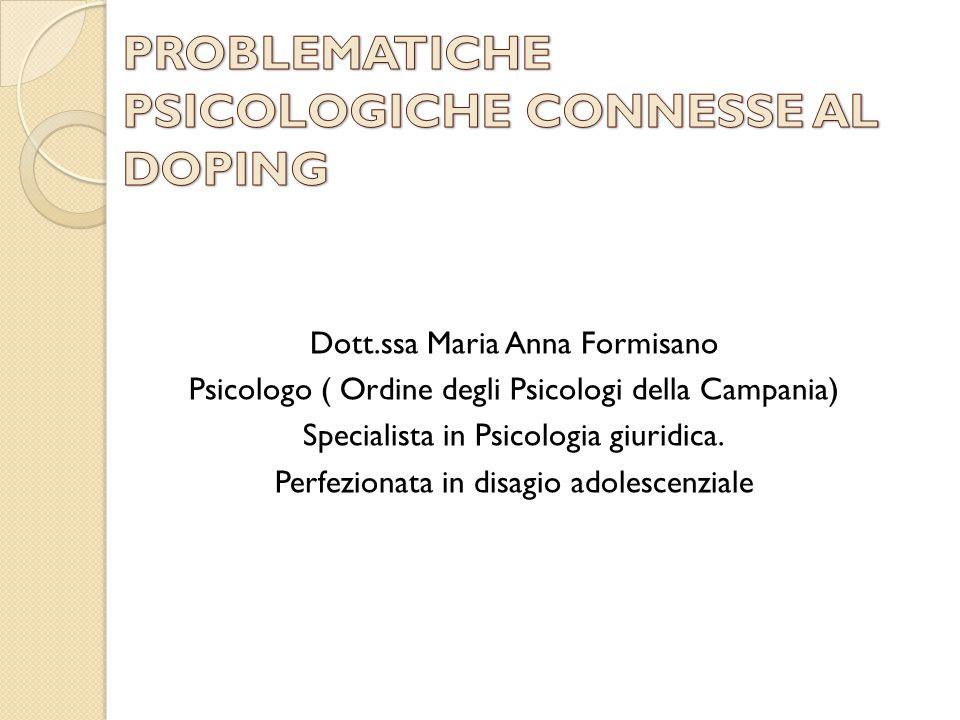 Dott.ssa Maria Anna Formisano Psicologo ( Ordine degli Psicologi della Campania) Specialista in Psicologia giuridica. Perfezionata in disagio adolesce