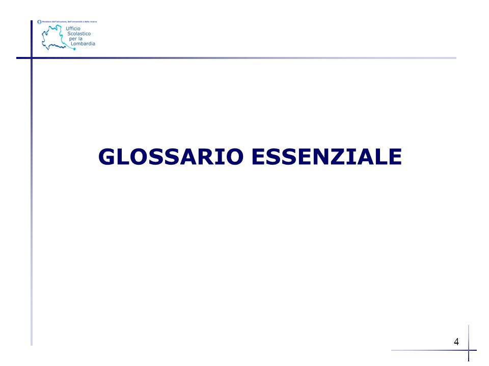 GLOSSARIO ESSENZIALE 4