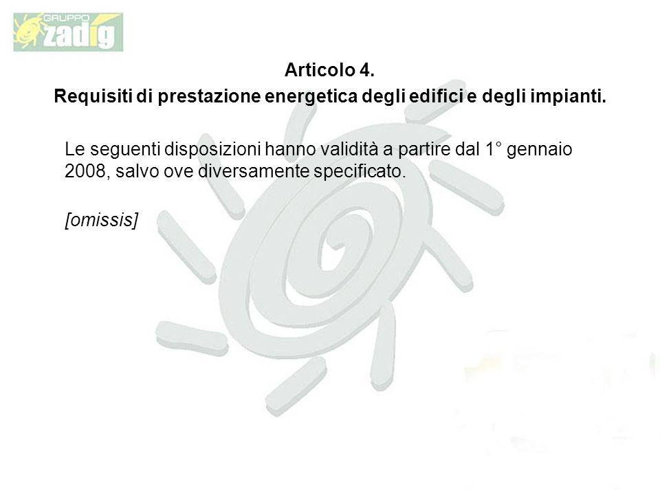 Articolo 4.Requisiti di prestazione energetica degli edifici e degli impianti.