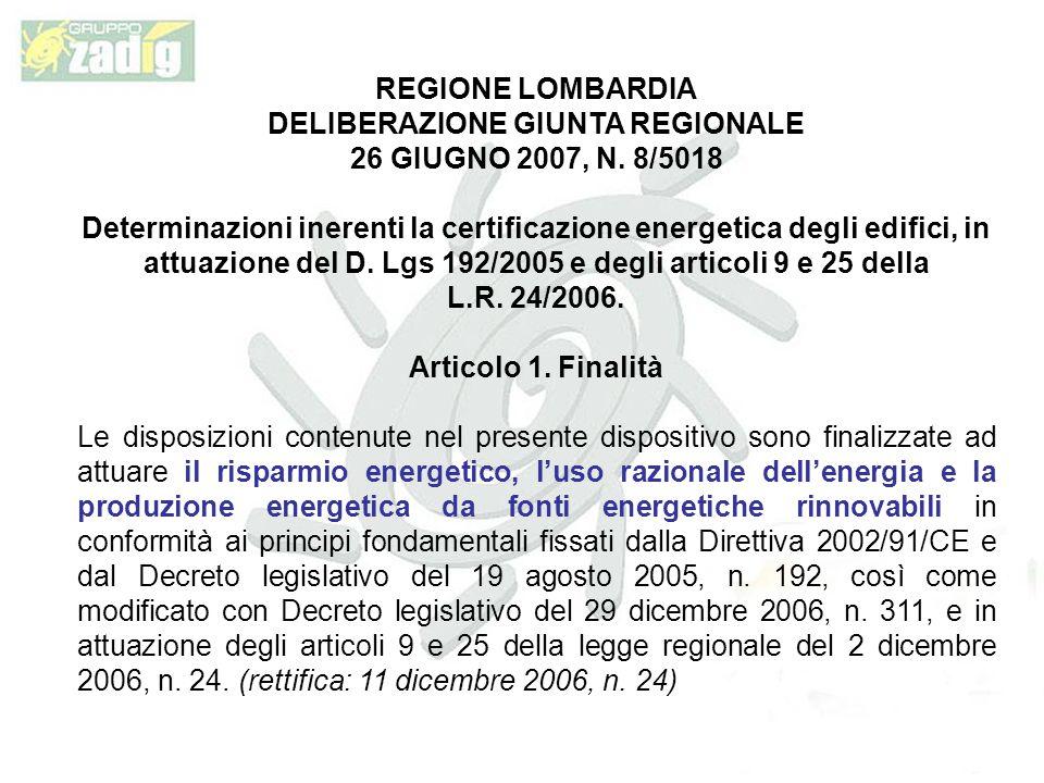 REGIONE LOMBARDIA DELIBERAZIONE GIUNTA REGIONALE 26 GIUGNO 2007, N.