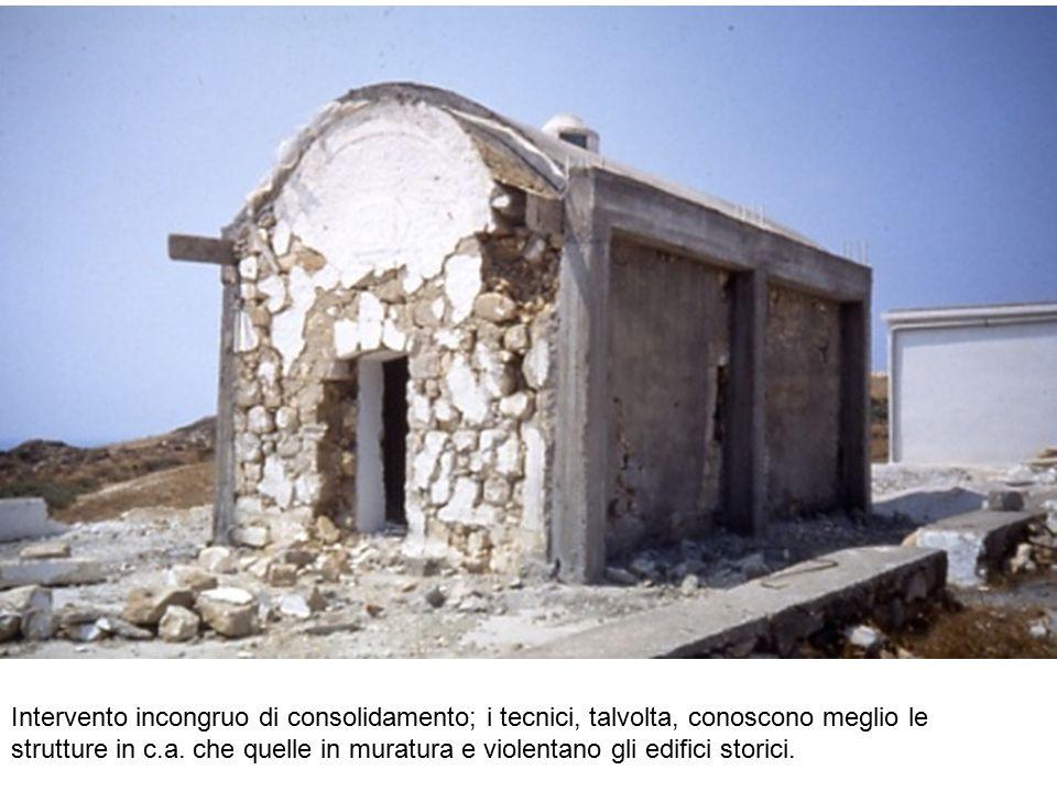 Intervento incongruo di consolidamento; i tecnici, talvolta, conoscono meglio le strutture in c.a. che quelle in muratura e violentano gli edifici sto
