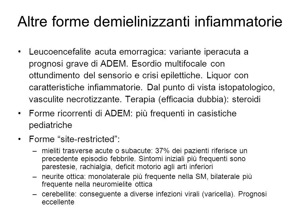 Altre forme demielinizzanti infiammatorie Leucoencefalite acuta emorragica: variante iperacuta a prognosi grave di ADEM.