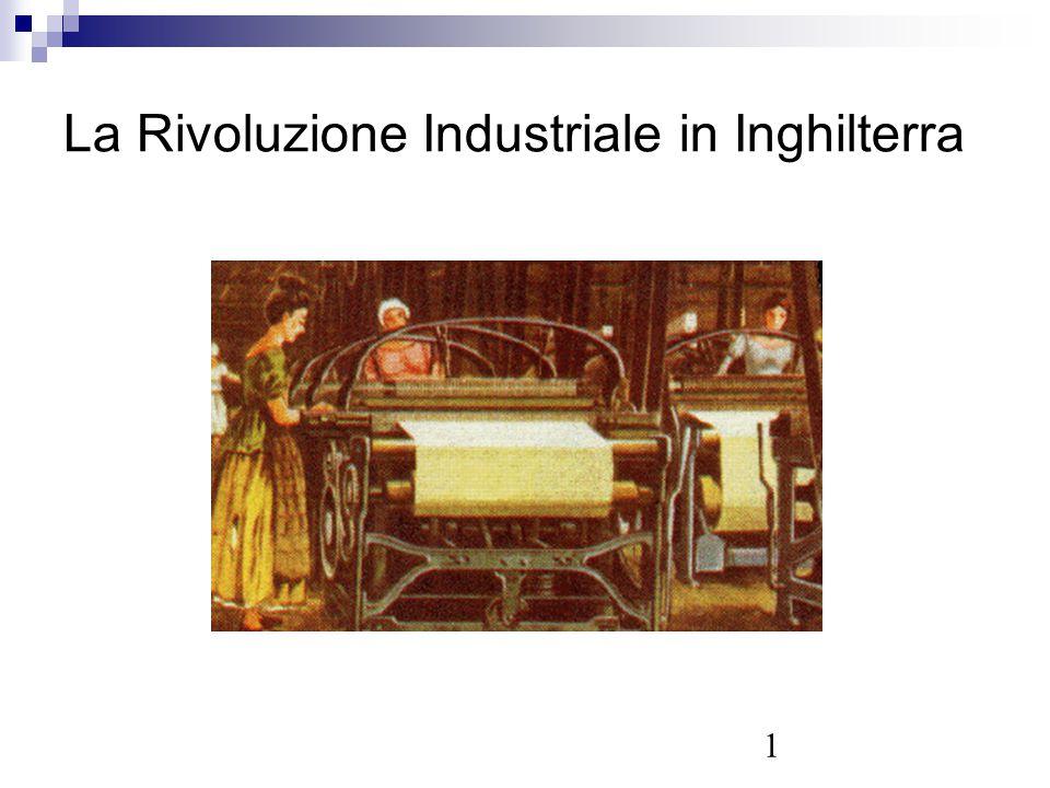 1 La Rivoluzione Industriale in Inghilterra