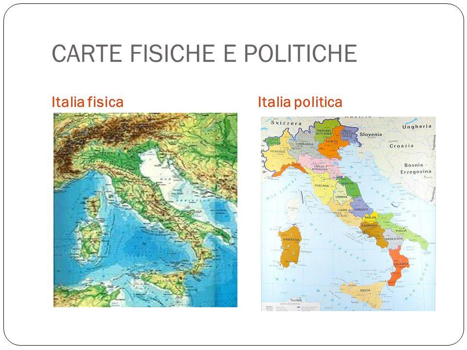 CARTE FISICHE E POLITICHE Italia fisicaItalia politica