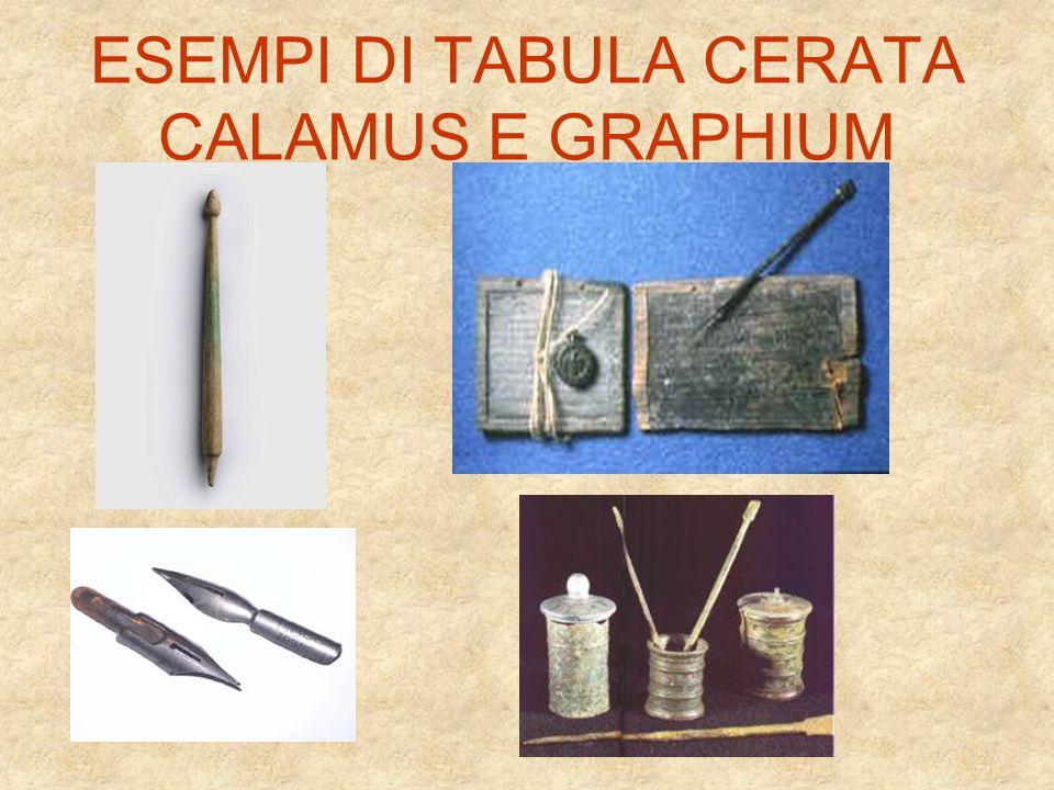 ESEMPI DI TABULA CERATA CALAMUS E GRAPHIUM