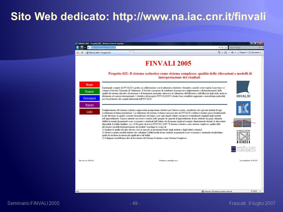 Seminario FINVALI 2005Frascati, 9 luglio 2007- 49 - Sito Web dedicato: http://www.na.iac.cnr.it/finvali