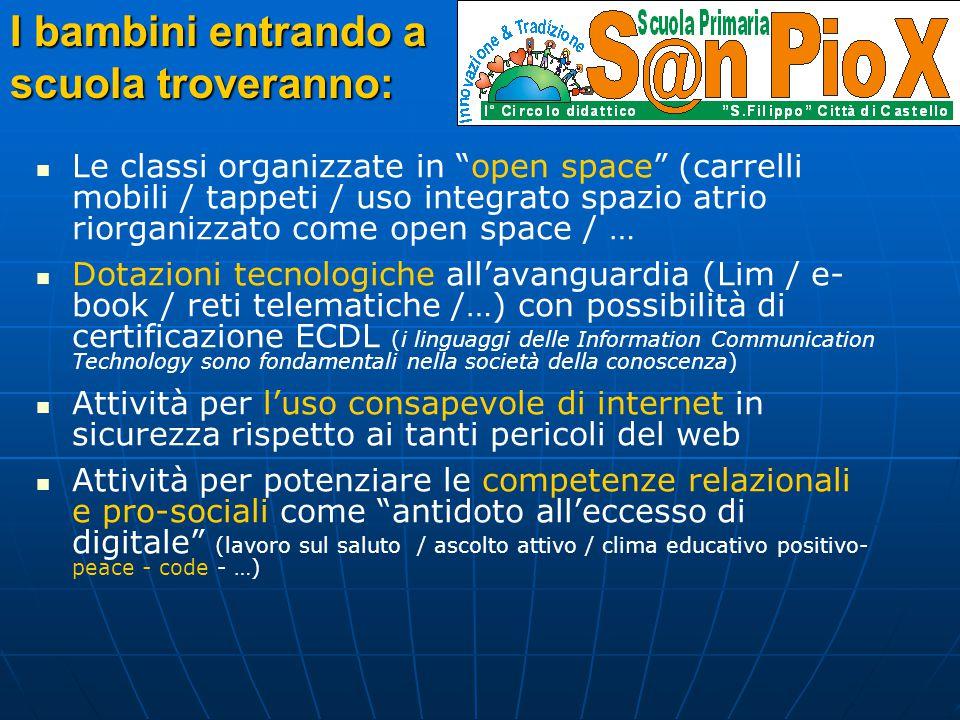 """Le classi organizzate in """"open space"""" (carrelli mobili / tappeti / uso integrato spazio atrio riorganizzato come open space / … Dotazioni tecnologiche"""