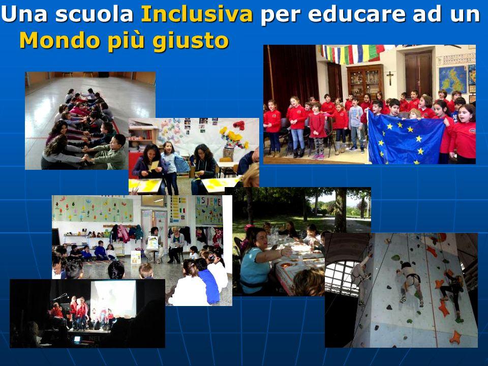 Una scuola Inclusiva per educare ad un Mondo più giusto