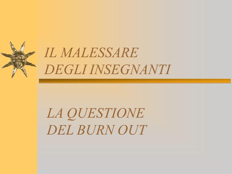 IL MALESSARE DEGLI INSEGNANTI LA QUESTIONE DEL BURN OUT