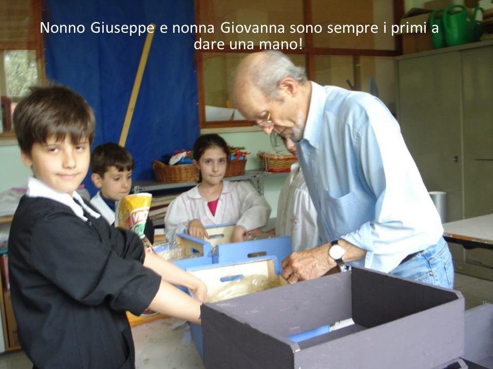 Nonno Giuseppe e nonna Giovanna sono sempre i primi a dare una mano!