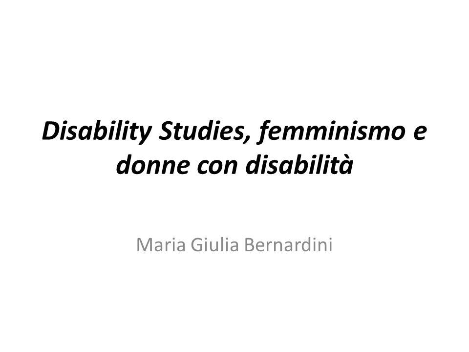 Feminist Disability Studies Gli interessi d'indagine sono molteplici, ma tutti hanno, come fine più immediato e generale, quello di combattere gli stereotipi associati alle donne con disabilità, che nell'immaginario comune sono: Dipendenti, ma sufficientemente forti da non lamentarsene Autonome, mentalmente e il più possibile fisicamente, ma non abbastanza per sconfinare nel mondo di tutti Capaci di autostima, ma tacendo il desiderio, l'amore, la sessualità, la maternità, la ricerca di legami Curate e piacevoli, ma senza uscire troppo dall'immagine della brava bambina